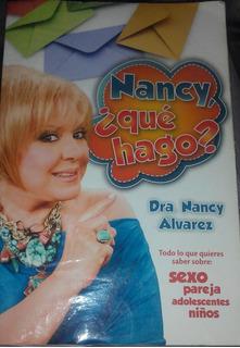 Libro Nancy Qué Hago ? De La Dra. Nancy Alvarez