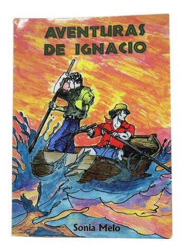Aventura De Ignacio - Sonia Melo