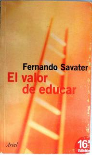 El Valor De Educar Fernando Savater