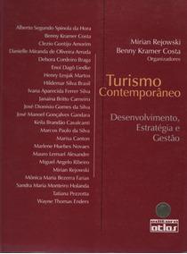 Turismo Contemporâneo - Desenvolvimento, Estratégia E Gestão