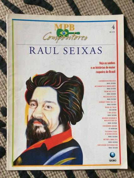 Revista Mpb Compositores N 4 Raul Seixas Nossa Maluco Beleza