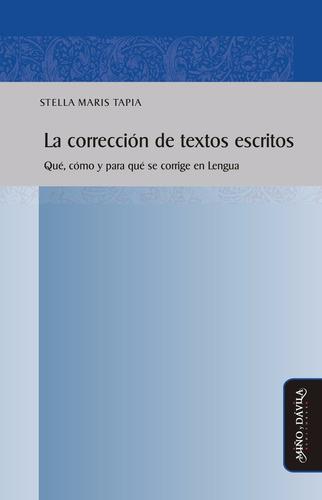 La Corrección De Textos Escritos. Qué, Cómo Y Para Qué...