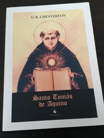 Santo Tomas De Aquino - G.k Chesterton
