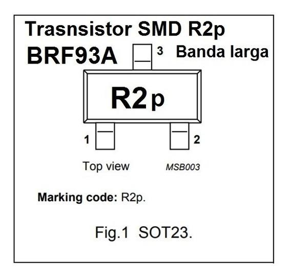 Transistor Smd R2p Bfr93a Npn 6 Ghz Banda Larga 10 Unidades