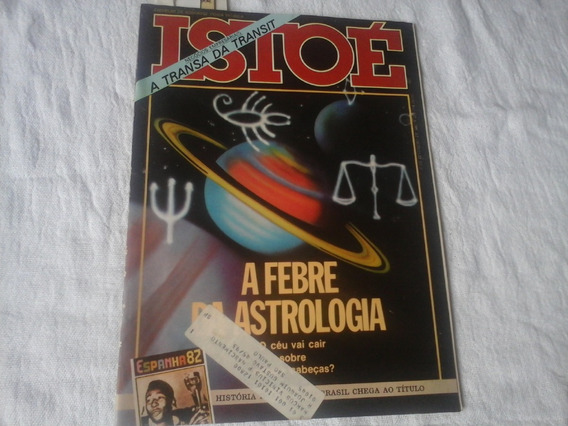 Revista Isto É 1982 A Febre Da Astrologia Chevette
