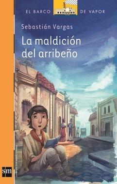 La Maldición Del Arribeño - Sebastián Vargas