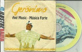Cd Gerônimo Axé Music - Música Forte Ed. Promo 2015 Em Itabu