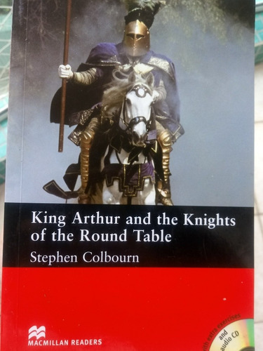 Livro King Arthur & The Knights Of The Round Table