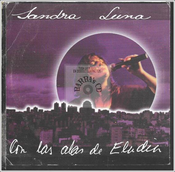 Sandra Luna - Con Las Alas De Eladia ( Como Nuevo-, Promo )