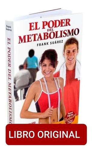 El Poder Del Metabolismo ( Libro Nuevo Y Original )