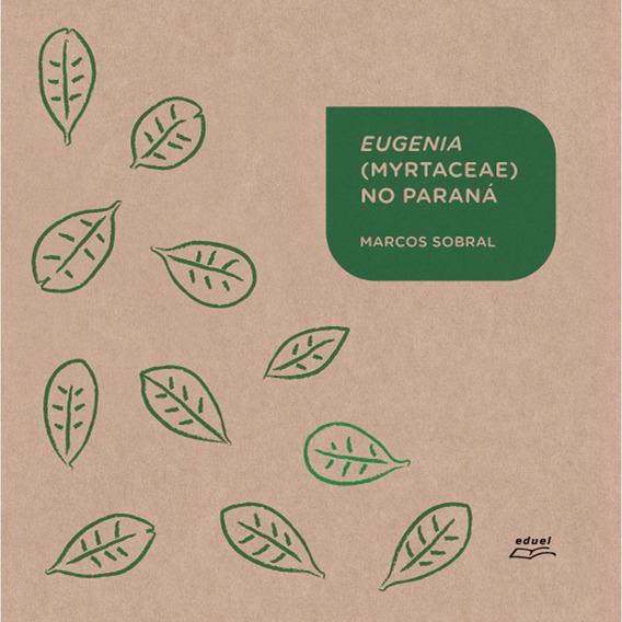 Livro Eugenia Myrtaceae No Paraná