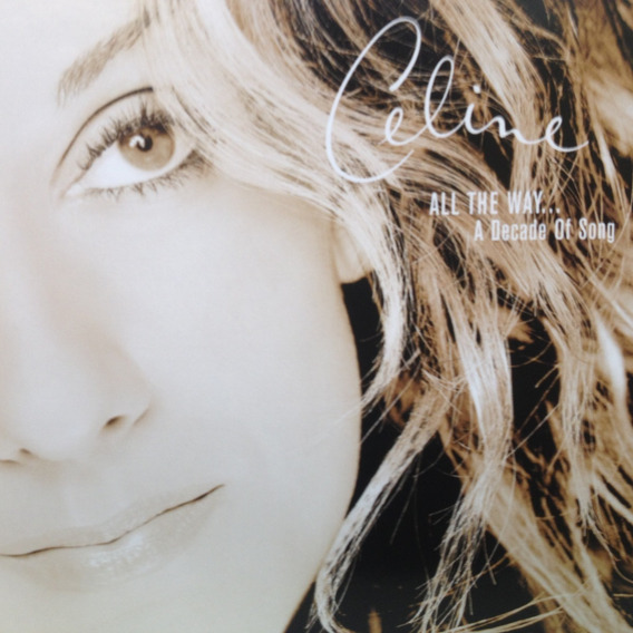 Cd Original Celine Dion - All The Way A Decade Of Song