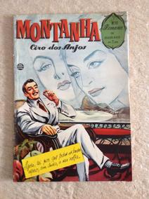 Gibi Romance Número 10 Montanha Ciro Dos Anjos 1957 Original