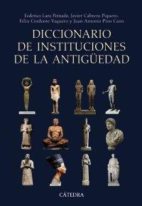 Diccionario Instituciones De La Antiguedad - Lara Peinado...
