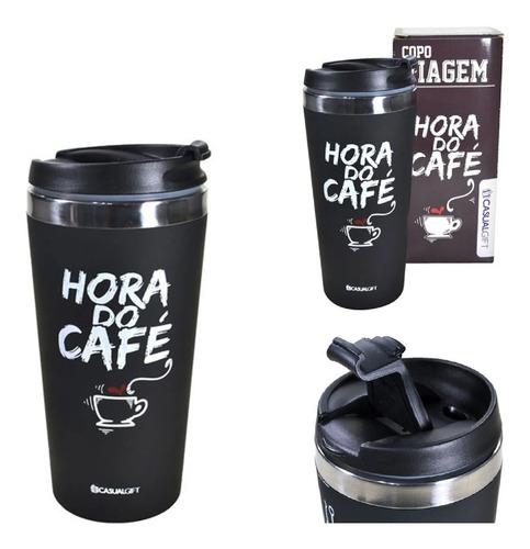 Imagem 1 de 1 de Copo Térmico Frase Café Chá Capuccino Hora Do Café 450ml