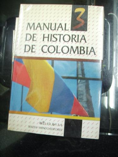 Manual De Historia De Colombia - Aa.vv.