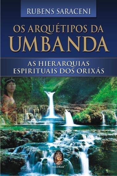 Livro Os Arquétipos Da Umbanda - Rubens Saraceni - Promoção