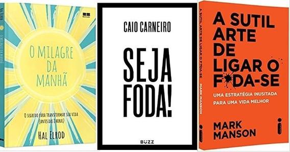 Kit 3 Livros Sutil Arte Milagre Da Manhã Seja Foda