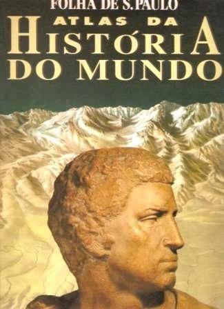 Atlas Da História Do Mundo - Folha De São Paulo - Capa Dura