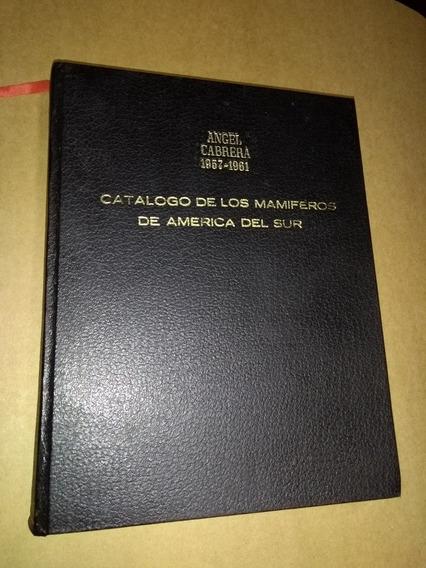Catálogo De Los Mamíferos Del América Del Sur - Vol 1