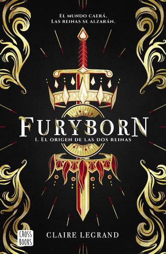 Furyborn 1. El Origen De Las Dos Reinas Claire Legrand Libro