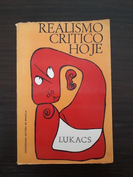 Realismo Crítico Hoje - Georg Lukacs