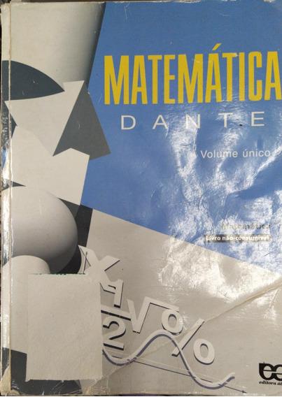 Livro Matemática - Volume Único Dante