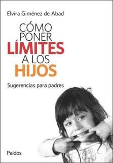 Libro Cómo Poner Límites A Los Hijos - Ed. Planeta - Papel