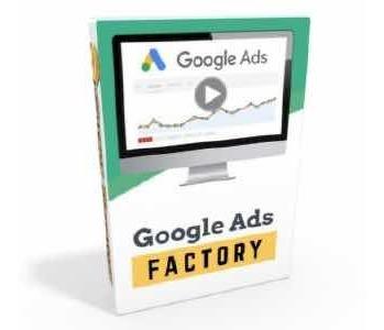 Google Ads Factory 2019 Actualizado [sin Demoras]