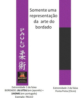 Faixa Especial Bordada Jiu Jitsu+nome Roxa Ponta Preta - G