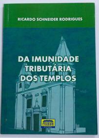 Livro: Da Imunidade Tributária Dos Templos