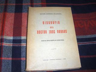 Biografia Del Doctor Jose Vargas