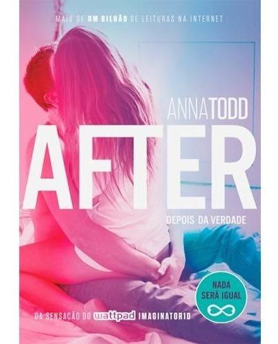 Livro After Volume 2 - Depois Da Verdade - Anna Todd