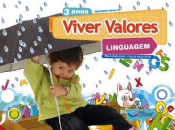 Projeto Viver Valores - Linguagem - 3 Anos - Educação Infant