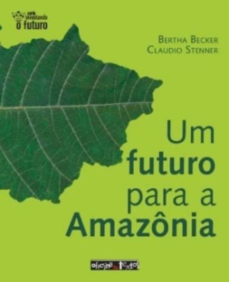 Futuro Para A Amazonia, Um
