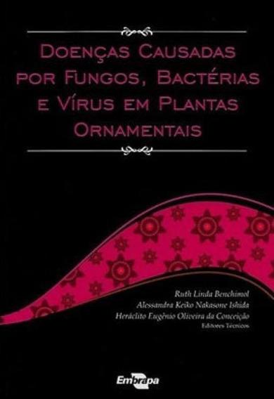 Doencas Causadas Por Fungos, Bacterias E Virus Em Plantas Or