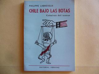 Chile Bajo Las Botas / Labreveux / El Golpe De Pinochet
