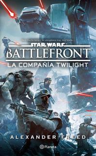 Star Wars Battlefront Compañía Crepúsculo (novela)