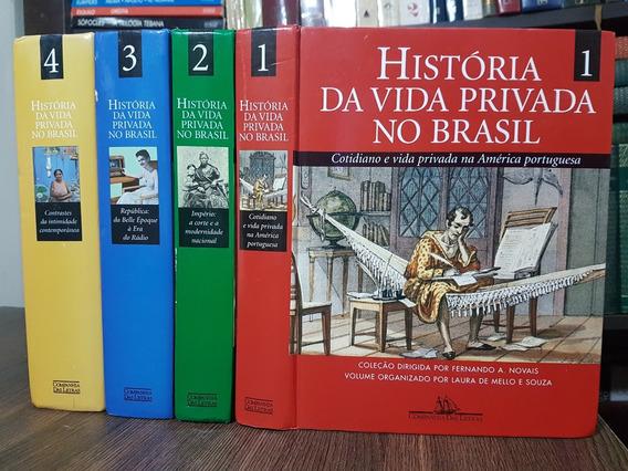 História Da Vida Privada No Brasil - 4 Vols