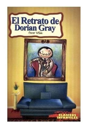 Cuentos Infantiles El Retrato De Dorian Gray Niños Primaria Mercado Libre