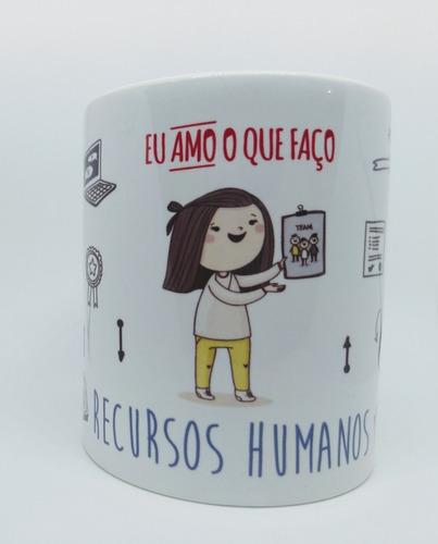 Caneca Profissão Recursos Humanos - Rh - Feminino