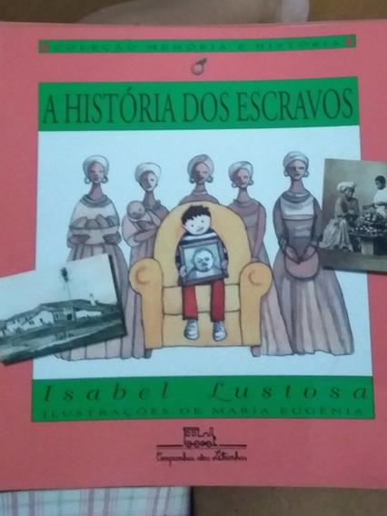 Livro A História Dos Escravos