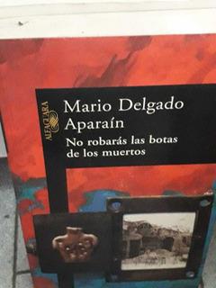 No Robaras Botas De Los Muertos Delgado Aparaín
