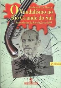 O Vandalismo No Rio Grande Do Sul