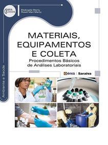 Materiais, Equipamentos E Coleta - Procedimentos Básicos De