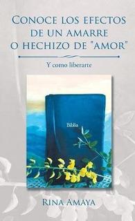 Libro Conoce Los Efectos De Un Amarre O Hechizo De Amor: ...