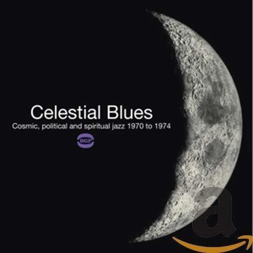 Imagen 1 de 2 de Azules Celestes: Cosmic Política & Jazz Espiritual.