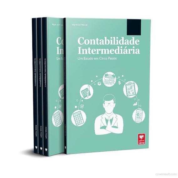 Livro Contabilidade Intermediária. Um Estudo Em Cinco Passos