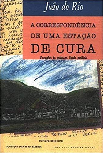 A Correspondência De Uma Estação De Cura /joão Do Rio
