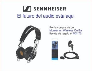 Audifono Sennheiser Momentum Wireless On Ear + Mx170 Regalo¡